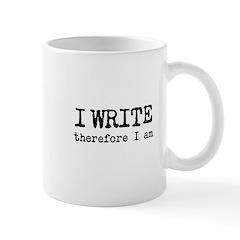I Write Therefore I Am Mug