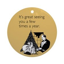 Few Times A Year Ornament (Round)