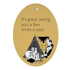 Few Times A Year Ornament (Oval)