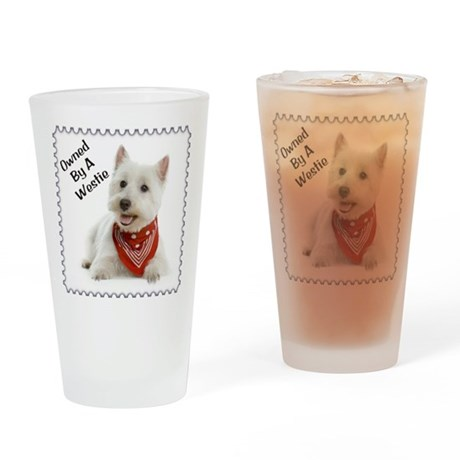 Owned By A Westie 123 Drinking Glass