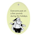 Holiday Pounds Ornament (Oval)