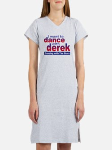 I Want to Dance with Derek Women's Nightshirt