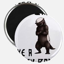 "I'm Badass Like a Honey Badge 2.25"" Magnet (100 pa"