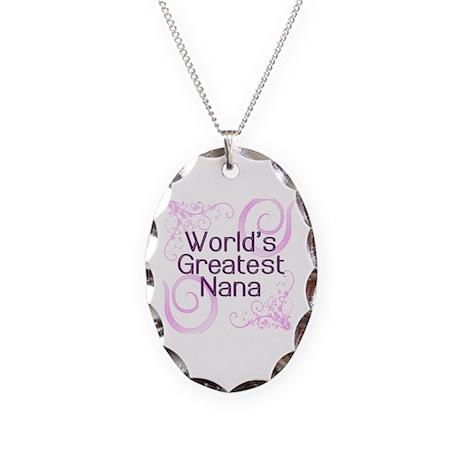 World's Greatest Nana Necklace Oval Charm