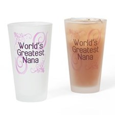 World's Greatest Nana Drinking Glass
