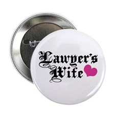 "Lawyer's Wife 2.25"" Button"