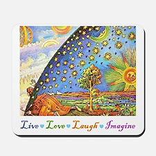 Live Love Laugh Imagine Mousepad