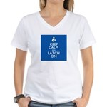 Keep Calm and Latch On Women's V-Neck T-Shirt