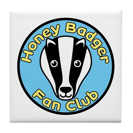 Honey Badger Fan Club Tile Coaster