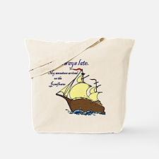 I'm always late Tote Bag