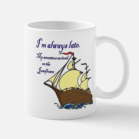 I'm always late Mug