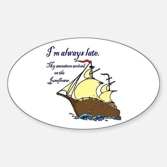 I'm always late Sticker (Oval)
