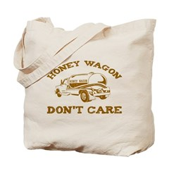 Honey Wagon Don't Care Tote Bag