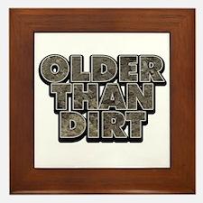 Older Than Dirt Framed Tile