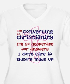 I'm Converting to Christianit T-Shirt