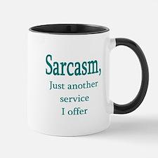 Sarcasm, service i offer Small Small Mug