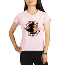 I'd Rather Be Climbing - Girl Performance Dry T-Sh