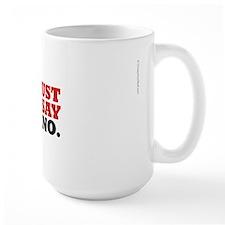 Hypo-Derrick Just Say No - Mug