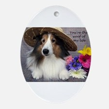 You're the woof of my Life Ornament (Oval)