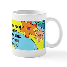 Flowery Shit Mug