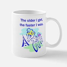 The older I get... Small Small Mug
