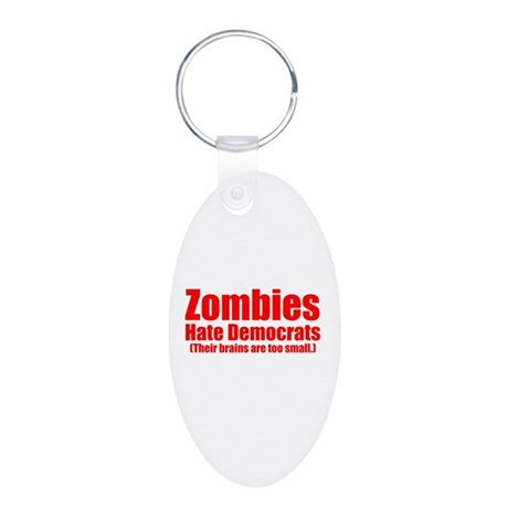 Zombies Hate Democrats Aluminum Oval Keychain