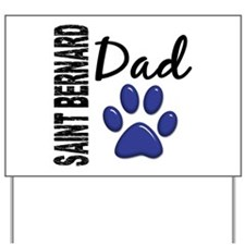 Saint Bernard Dad 2 Yard Sign