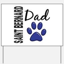 Saint Bernard Dad 2 Yard Sign