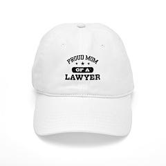 Proud Mom of a Lawyer Baseball Cap
