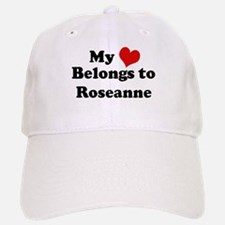 My Heart: Roseanne Baseball Baseball Cap