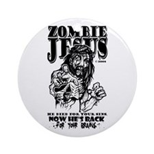 Zomb. Jesus is BACK Ornament (Round)