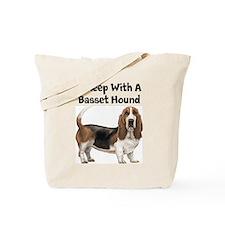 I Sleep With A Basset Hound Tote Bag
