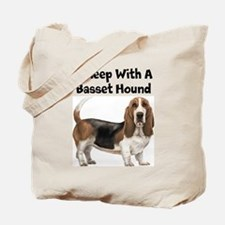 I Sleep With A Basset Hound Tote Bag