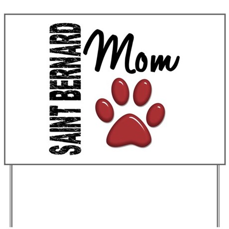 Saint Bernard Mom 2 Yard Sign