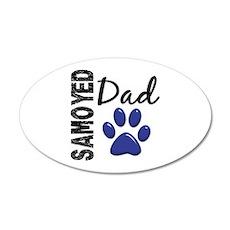 Samoyed Dad 2 22x14 Oval Wall Peel