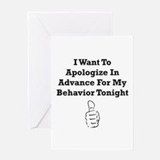 Apologize In Advance Greeting Card