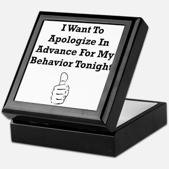Apologize In Advance Keepsake Box