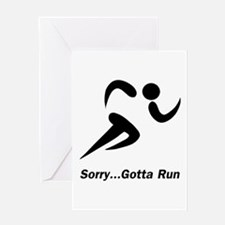 Gotta Run Greeting Card