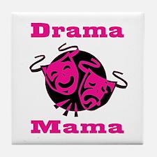 Drama Mama Tile Coaster