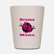 Drama Mama Shot Glass