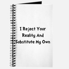 Reject Your Reality Journal