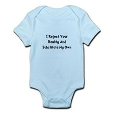 Reject Your Reality Infant Bodysuit