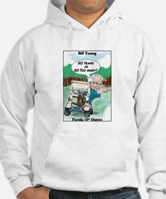 """50 year Politician 2"" Hoodie"