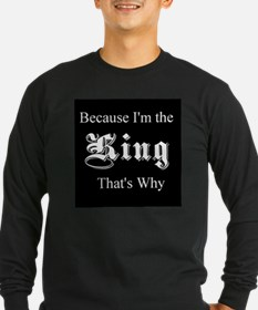 Because I'm King T