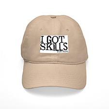 I Got Skills Baseball Cap