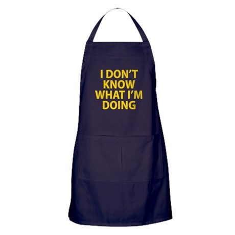 I Don't Know What I'm Doing Apron (dark)