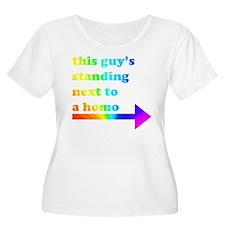 Standing Next To A Homo T-Shirt