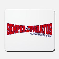 Semper Paratus (Ver 2) Mousepad