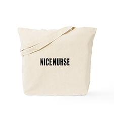 Nice Nurse Tote Bag