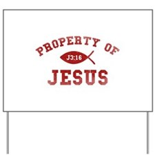Property of Jesus Yard Sign